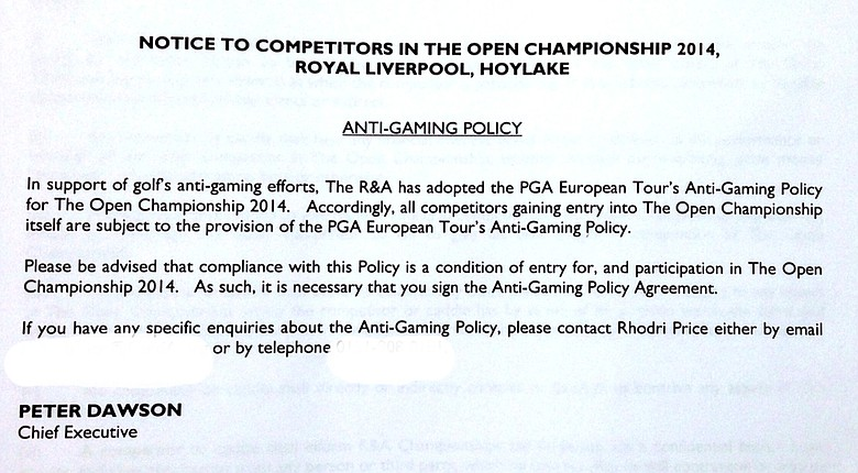 Players at the 2014 Open Championship were made to sign the tournament's Anti-Gaming Policy before participation in the tournament.
