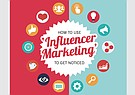 Use Influencer Marketing to Get Noticed