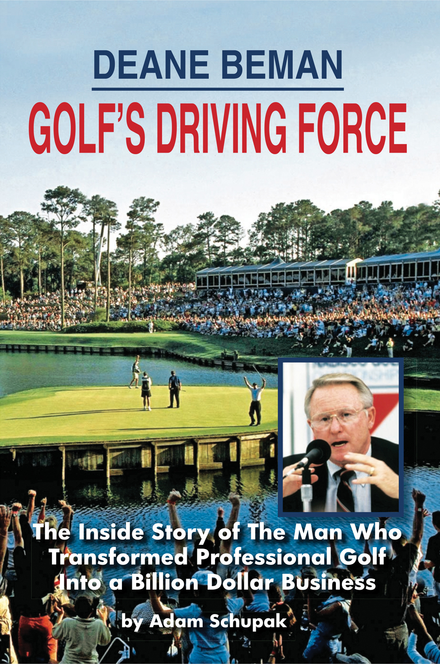 'Deane Beman: Golf's Driving Force'