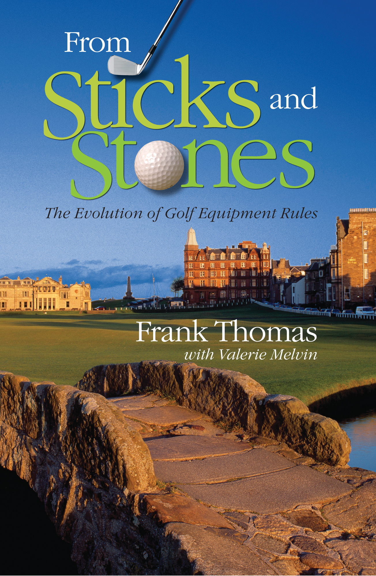 'From Sticks and Stones: The Evolution of Golf Equipment Rules'