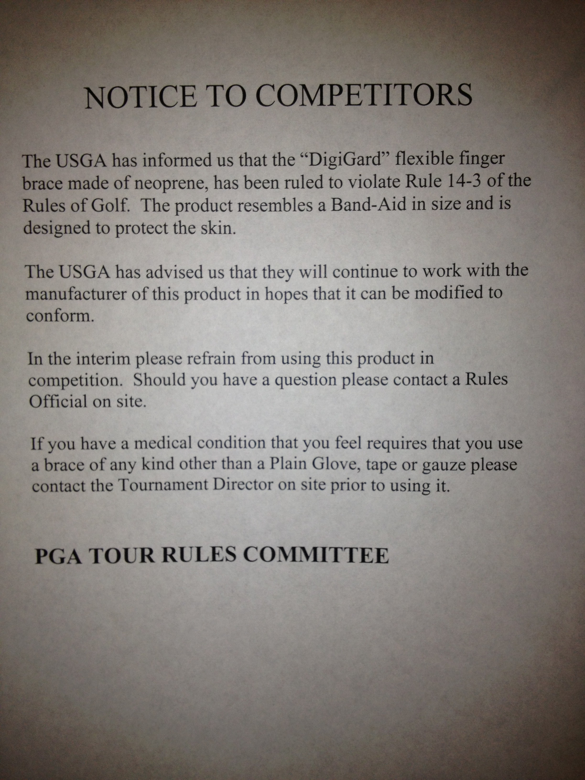 DigiGard, a neoprene sleeve that is used instead of tape, was deemed to be non-conforming by the PGA Tour.