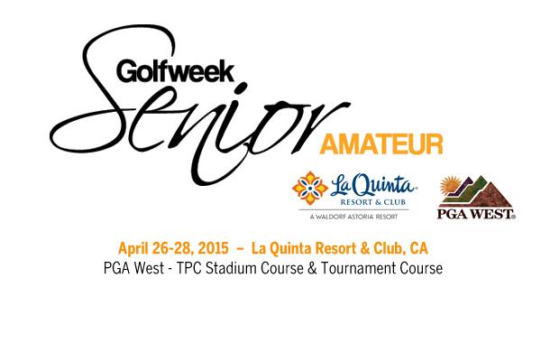 La Quinta Resort hosts Golfweek's Senior Amateur in April.