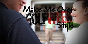 Make Me Over – Golfweek style (Ep. 16)