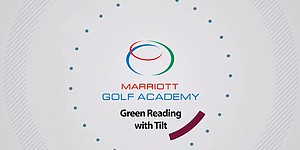 VIDEO: Green reading with tilt, Marriott Golf Academy