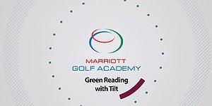 VIDEO: Green reading with tilt, Marriott Golf Academy