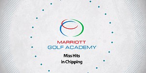 VIDEO: Pointers for chipping, Marriott Golf Academy