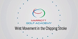 VIDEO: Marriott Golf Academy, wrist-free chipping drill