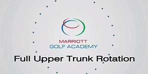 VIDEO: Marriott Golf Academy, upper body rotation