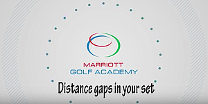 VIDEO: Marriott Golf Academy, distance gaps with your set