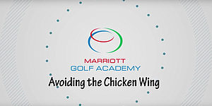 VIDEO: Marriott Golf Academy, avoiding the chicken wing